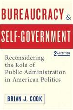 BUREAUCRACY AND SELF-GOVERNMENT - COOK, BRIAN J. - NEW PAPERBACK BOOK