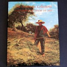 Paintings THE AMERICAN COLLECTIONS Columbus Museum of Art Large HCDJ / VG Cond