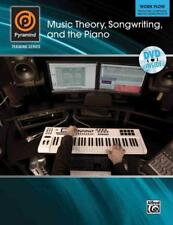 MUSIC THEORY, SONGWRITING, AND THE PIANO - ALFRED MUSIC PUBLISHING CO., INC. (CO