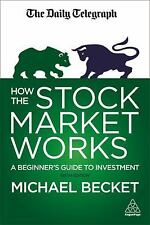 HOW THE STOCK MARKET WORKS - BECKET, MICHAEL - NEW PAPERBACK BOOK