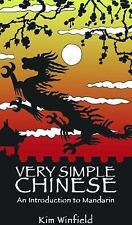 Very Simple Chinese: An Introduction to Mandarin by Kim Winfield (English) Paper