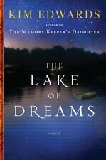 The Lake of Dreams by Kim Edwards (2011, Hardcover) NEW