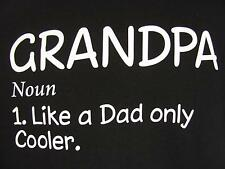 Grandpa, Like a Dad Only Cooler Shirt L Black Funny Cotton Short Sleeves