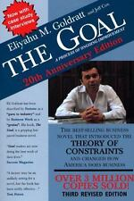 The Goal : A Process of Ongoing Improvement by Eliyahu Goldratt and Jeff Cox