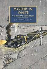 Mystery in White A British Library Crime Classic by J. Jefferson Farjeon 2014 VG
