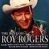 ROY ROGERS~THE BEST OF...(2000 CD) CLASSIC COUNTRY 99p