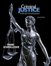 Criminal Justice : A Brief Introduction by Frank J. Schmalleger (2009, Paperbac…