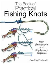 The Book of Practical Fishing Knots, Budworth, Geoffrey, Used; Good Book