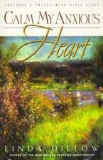 Calm My Anxious Heart : My Mercies Journal by Linda Dillow Paperback