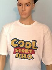 COOL STORY BRO TELL IT AGAIN. T-Shirt, Toy story , Men Ladies