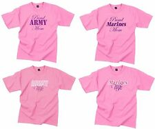 Proud Marines Mom / Marines Wife - Proud Army Mom / Army Wife Pink T Shirts