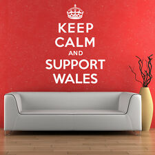 Keep Calm And Support Wales - Wall Sticker Art Decal Vinyl Quote