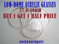 WATCH GLASS crystal face low-dome acrylic, 27.8 - 40mm, BUY 1 GET 1 HALF PRICE