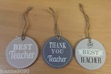 GISELA GRAHAM WOODEN END OF SCHOOL THANKYOU TEACHER SLOGAN GIFT DECORATION TAG