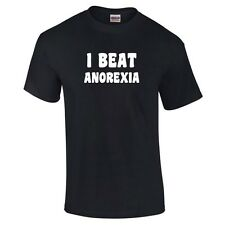 I Beat Anorexia Achievement or Funny Offensive Funny T-Shirt - up to 5XL