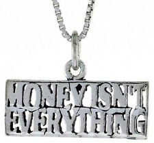 """Sterling Silver MONEY ISN'T EVERYTHING Word Pendant,Charm,18"""" Box Chain#TPO190"""