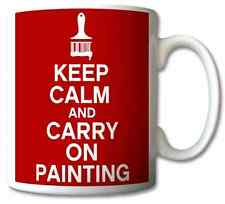 KEEP CALM AND CARRY ON PAINTING GIFT/PRESENT MUG/CUP