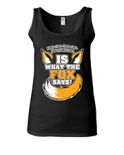 Is What the FOX says funny WOMAN TANK TOP what does the Fox says ring ding tee