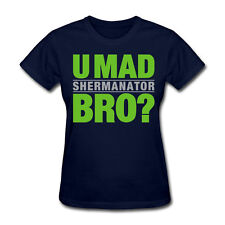 "SEATTLE SEAHAWKS WOMEN'S ""U MAD BRO?  SHERMANATOR"" T-SHIRT RICHARD SHERMAN BOOM"