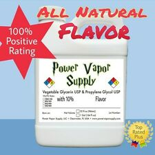 All Natural 10% FLAVORS in 32 fl oz USP VG PG E Liquid Vape Power Vapor Supply