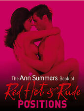 The Ann Summers Book of Red Hot and Rude Positions by Siobhan Kelly