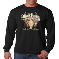 Hunting Long Sleeve Shirt Buck Fever Theres No Cure Get Out And Get Some Deer