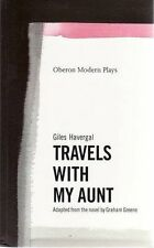 Travels with My Aunt: Play By Giles Havergal,Graham Greene