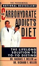The Carbohydrate Addict's Diet by Rachael F. Heller Mass Market Paperback Book (
