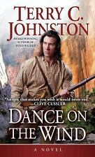 Dance on the Wind by Terry C. Johnston (1996, Paperback)
