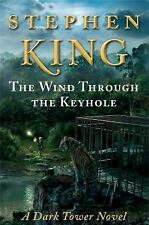 The Dark Tower: The Wind Through the Keyhole by Stephen King (2012, Hardcover)