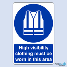 High Visibility Clothing Must Be Worn In This Area Safety Sign