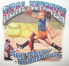 Dixie TShirt: Real Women Still Throw Underhand Fast Pitch AAU College Softball