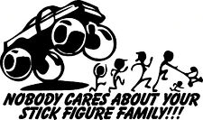 Nobody Cares about your stick figure family Decal Sticker car window wall decal