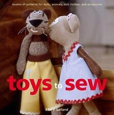 Toys to Sew Dozens of Patterns for Dolls, Animals, Doll Clothes, Accessories BK