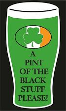 ST PATRICK'S DAY A PINT OF THE BLACK STUFF T SHIRT ST PATRICKS DAY IRISH IRELAND