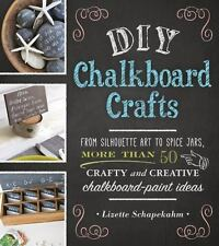 DIY Chalkboard Crafts : More Than 50 Crafty Chalk board/Paint Art Crafts.