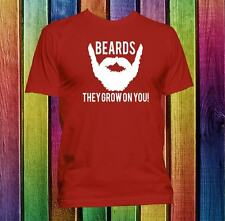 Beards they grow on you tee funny Beard quote T-shirt