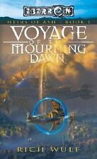 Heirs of Ash: Voyage of the Mourning Dawn Bk. 1 by Rich Wulf ( WOTC Eberron)