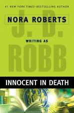 Innocent in Death : J D Robb Nora Roberts Hardcover Used