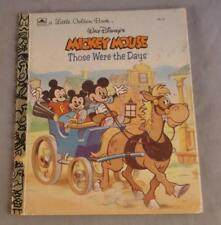 WALT DISNEY'S MICKEY MOUSE THOSE WERE THE DAYS 1992 A LITTLE GOLDEN BOOK