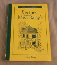 RECIPES FROM MISS DAISY'S BY DAISY KING SIGNED BY AUTHOR 2003 SOFT COVER