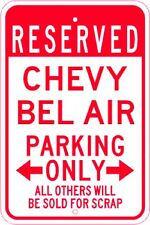 CHEVY BEL AIR  Parking Sign