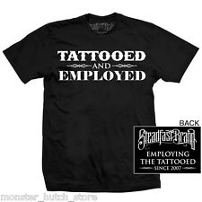 NEW WITH TAGS Steadfast Brand TATTOOED & EMPLOYED Tee Shirt BLACK SMALL-5XLARGE