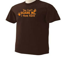 You Can't Scare Me I Have Kids Mom Dad Funny Humor T-Shirt