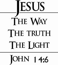Jesus The Way John 14:6 a Christian Wall Art Saying Sticker Holy Bible Saying