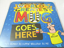 Worlds Greatest Mug - Coasters - Bright & Cheerful Birthday Gift