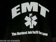 EMT HARDEST JOB YOU'LL EVER LOVE Black Crew Neck Sweatshirt SM To 4XL NWOTS