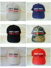 DON'T KNOW DON'T CARE Embroidered Funny Adjustable Baseball Caps Hats