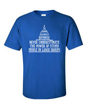 GOVERNMENT SHUTDOWN Never Underestimate Power of Stupid People Men's Tee Shirt