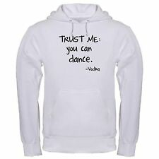 TRUST ME CAN DANCE VODKA DRINK FUNNY PARTY LIQUID COURGAE hoodie hoody
